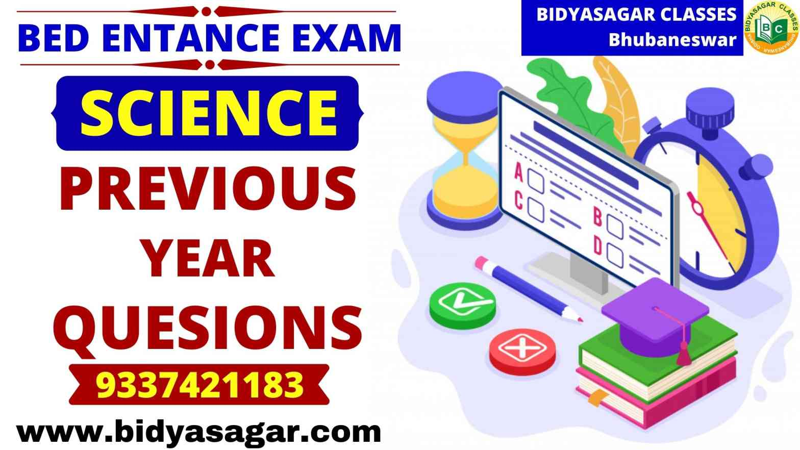 Odisha State B.Ed Entrance Exam Science Previous Year Questions