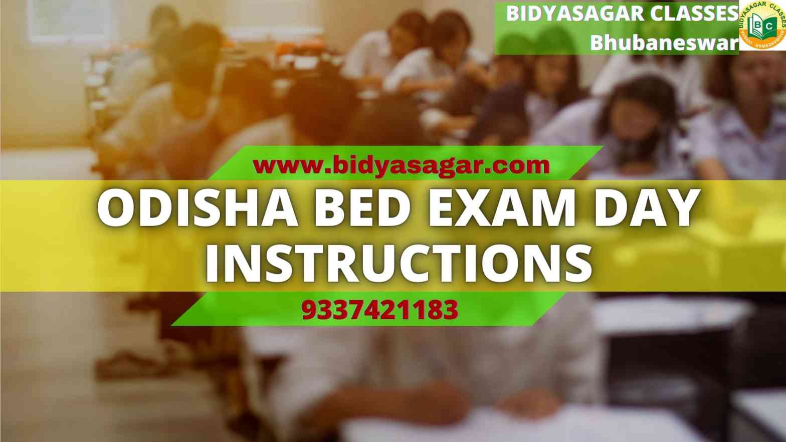 Odisha State B.Ed Entrance 2021 Exam Day Instruction