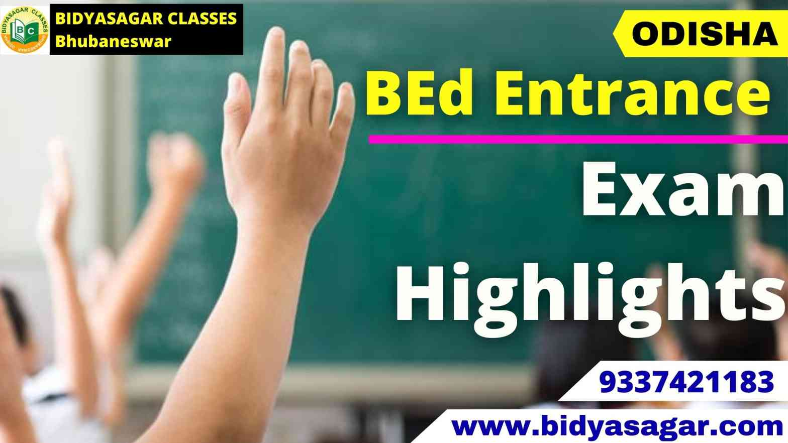 Odisha State B.Ed Entrance Exam 2021 Highlights