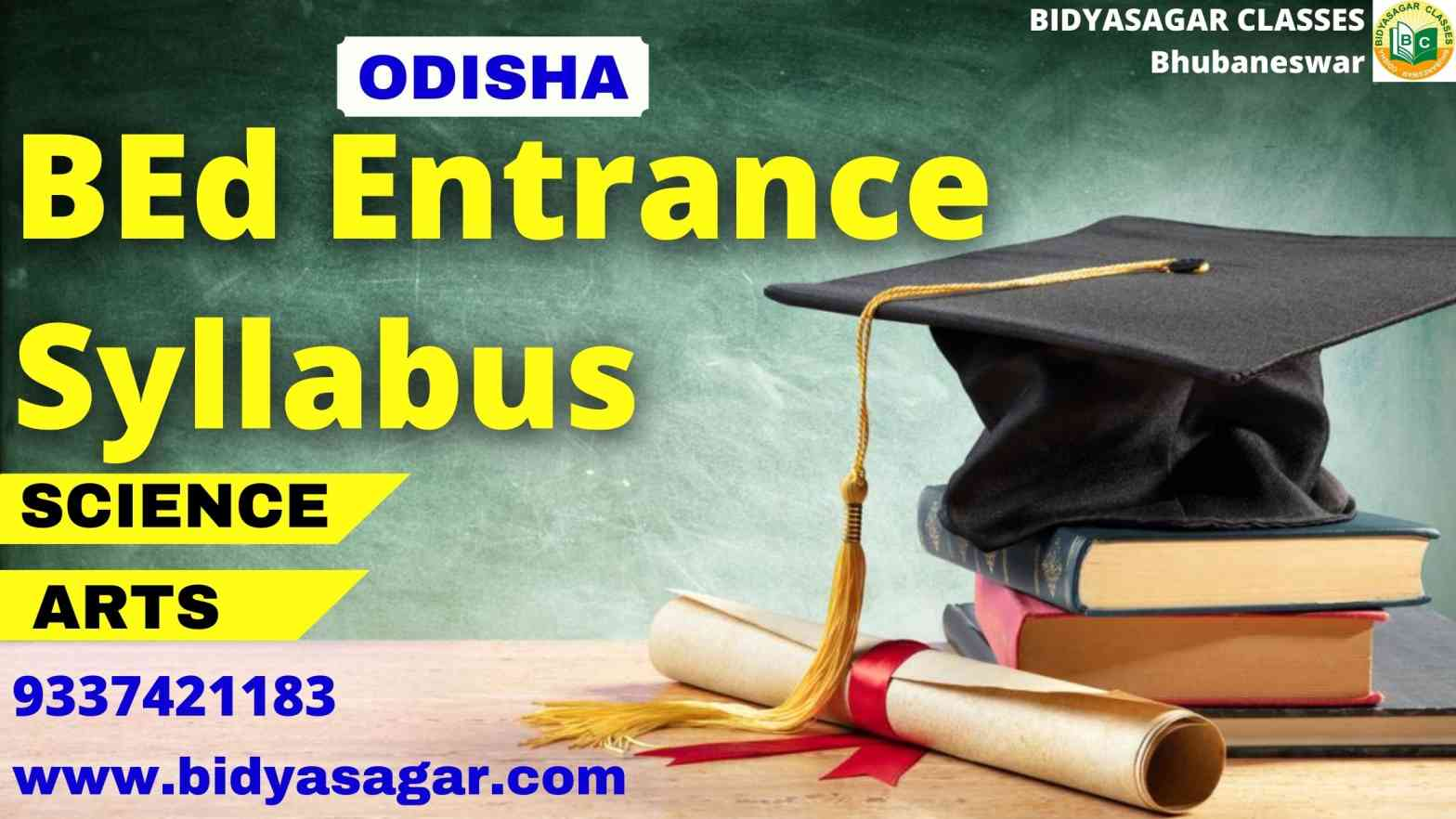 Odisha State B.Ed Entrance Exam 2021 Syllabus