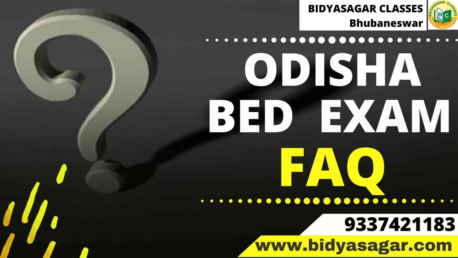 Odisha State B.Ed Entrance 2021 Exam FAQ