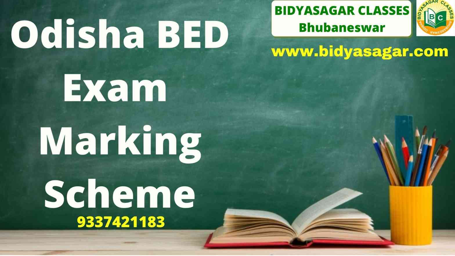 Odisha State B.Ed Entrance 2021 Exam Marking Scheme