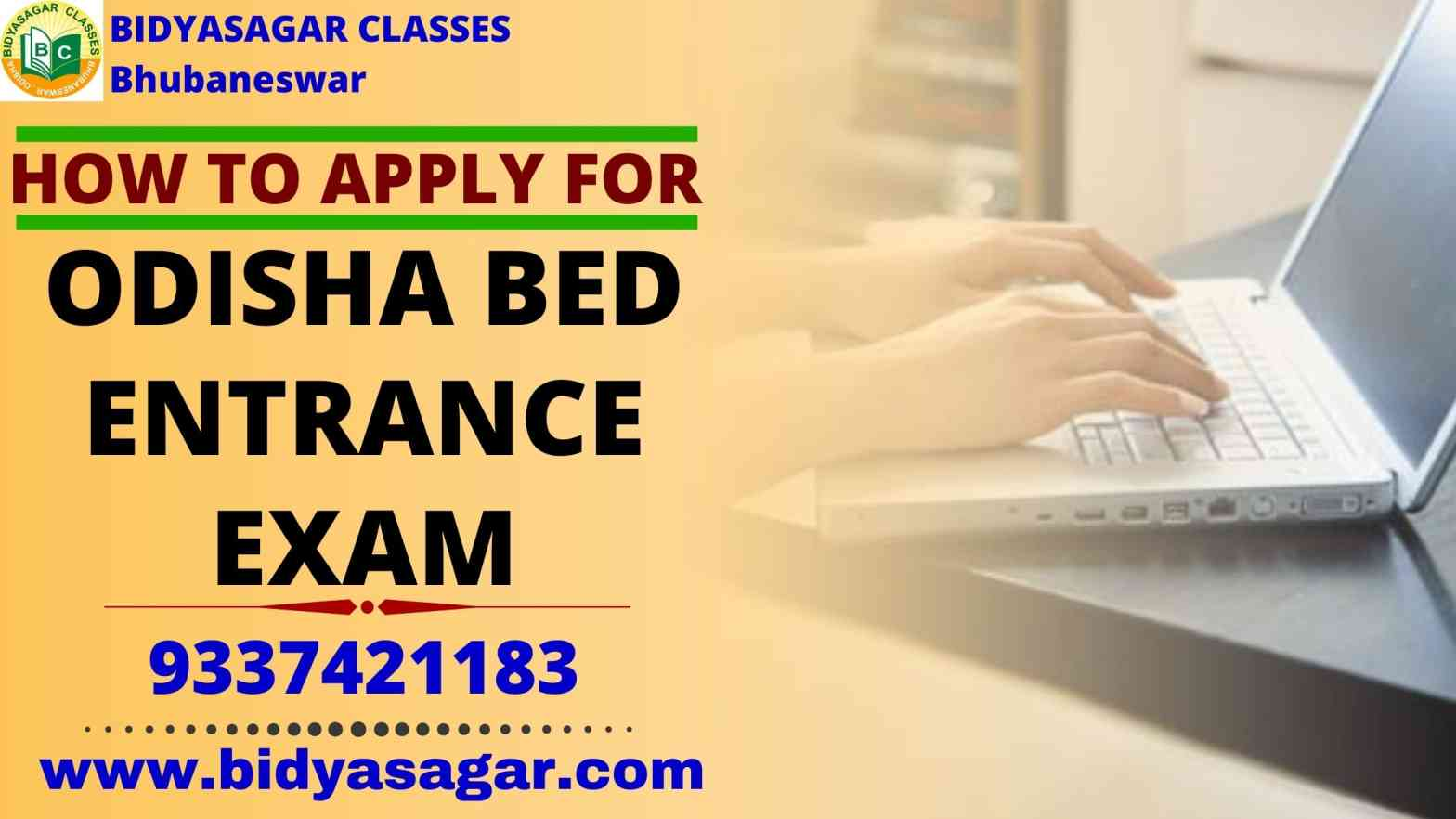 How to Apply For Odisha State B.Ed Entrance 2021 Exam